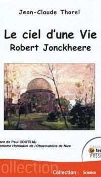 Le ciel d'une vie Robert Jonckheere